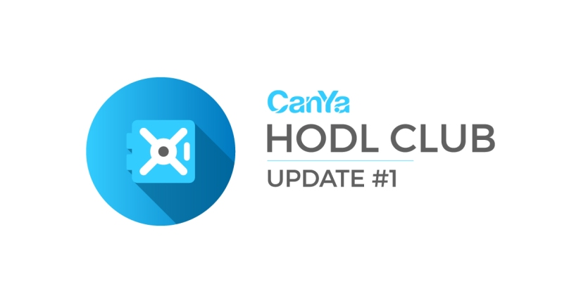 CanYa HODL Club – Update #1