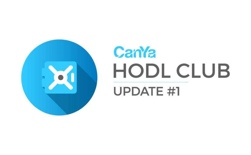 CanYa HODL Club – Update#1