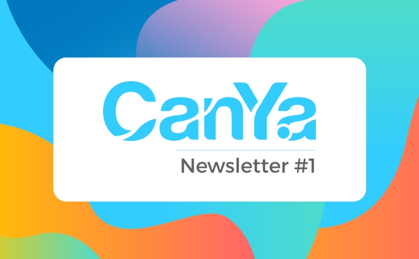 CanYa Newsletter #1