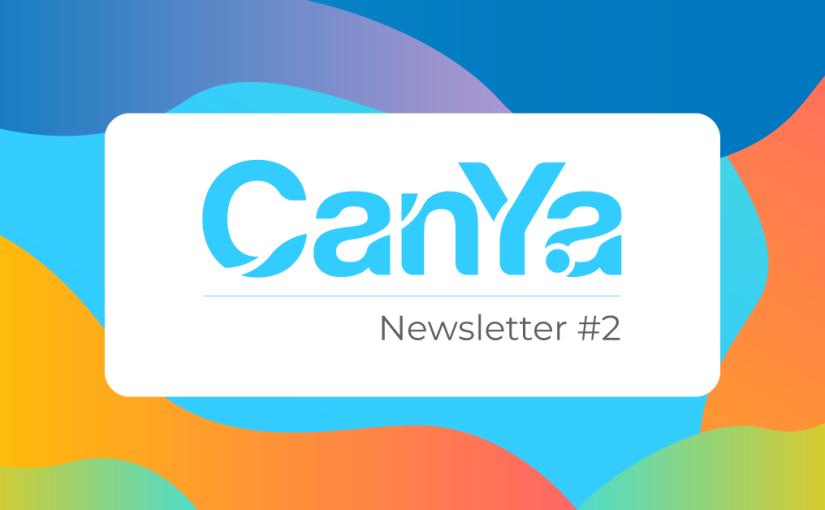 CanYa Newsletter #2