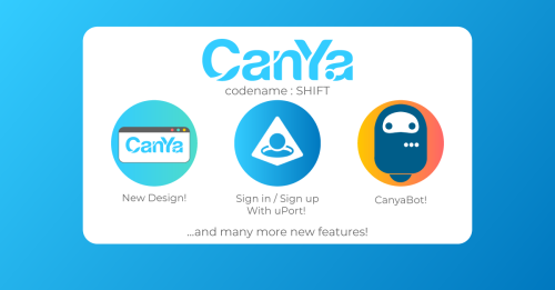CanYa features including shift uport CanYa bot and new design