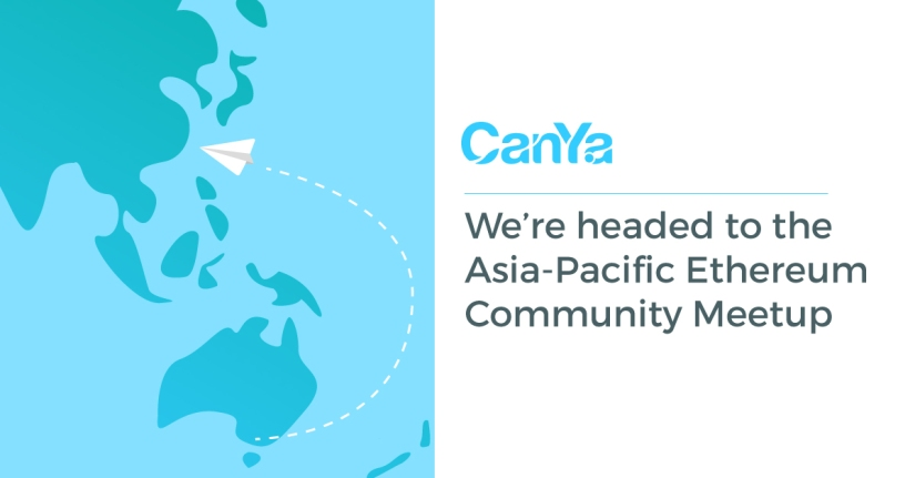 CanYa head to Asia-Pacific Ethereum Community Meetup