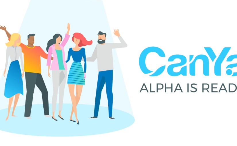 CanYa Alpha is ready!